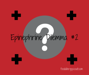 Carrying the EpiPen – Epinephrine Dilemma #2