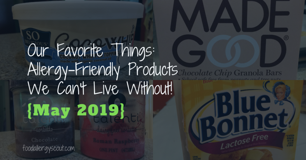 Our favorite things: pictures of So Delicious Coconut whipped topping, Made Good bars, Talenti dairy-free sorbetto, and Blue Bonnet Lactose-Free spread sticks