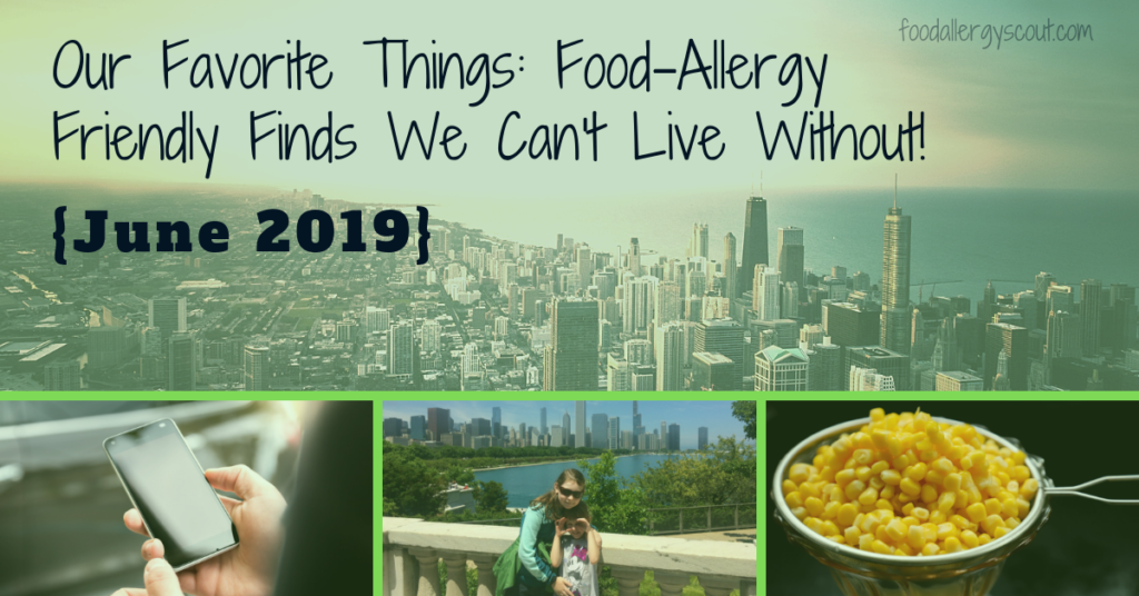 Blog post image showing favorite food-allergy friendly finds for June 2019