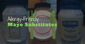 Blog post photo for allergy-friendly mayonnaise substitutes